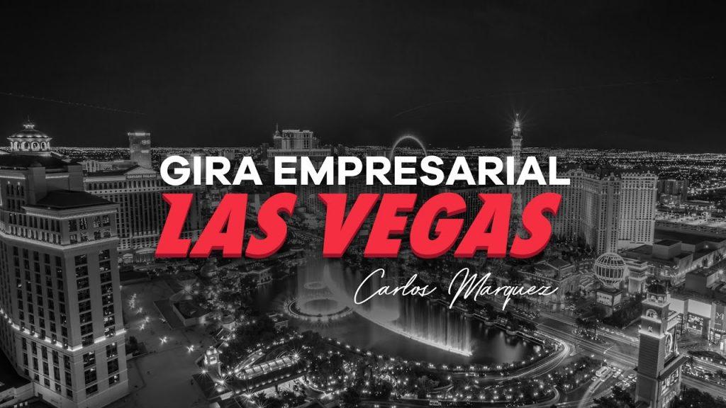 Gira Empresarial Las Vegas con Carlos Marquez