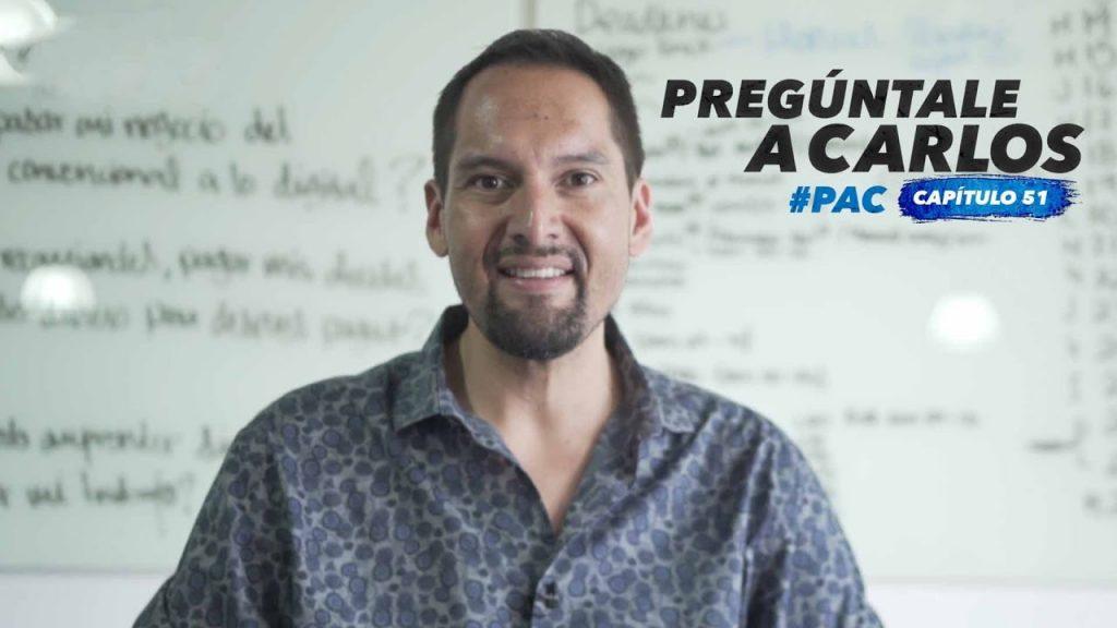 """#PreguntaleACarlos 51: """"Crecer en lo personal para poder crecer en lo empresarial"""""""