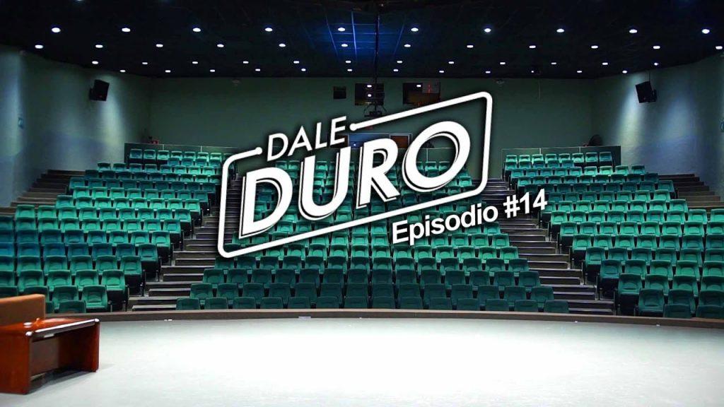 """DALE DURO #14 """"Bienvenido al planeta realidad"""""""
