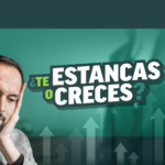 ¿Te estancas o creces?