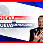 Nueva realidad = Nueva mentalidad