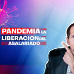 Pandemia: la liberación del asalariado
